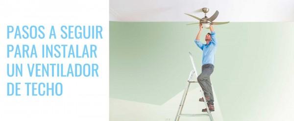 Ventilador de techo - Como instalarlos correctamente | Gavri.es